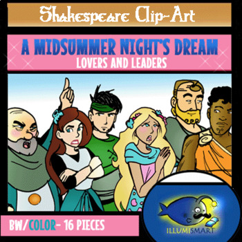 """Shakespeare's """"A Midsummer Night's Dream"""" Set 1: """"Leaders and Lovers"""""""