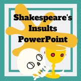 Shakespeare's Insults Power Point Presentation