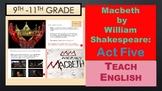 Shakespeare's Macbeth Act Five