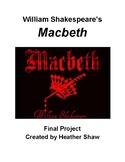 Shakespeare's Macbeth Final Project