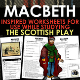 Shakespeare's Macbeth Key Scene Worksheets - 13 Pages of R