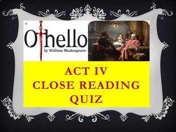 Othello by William Shakespeare - Act IV Quiz (Short Answer Response)