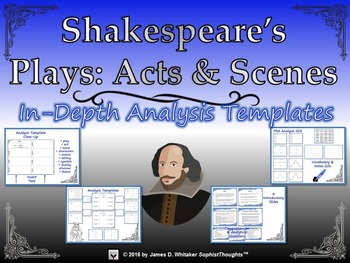 Shakespeare's Plays Analyzing Acts and Scenes Templates and Graphic Organizers