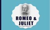 Shakespeare's Romeo and Juliet Blocking and Acting Perform