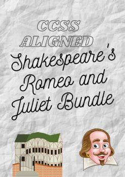 Shakespeare's Romeo and Juliet Close Reading & Activities