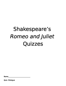 Shakespeare's Romeo and Juliet Quizzes