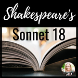 Shakespeare's Sonnet 18:  Poetry Close Reading & Analysis FREEBIE