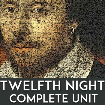 Twelfth Night Lesson Plans | Complete Unit: Questions, Quizzes, & Group Activity