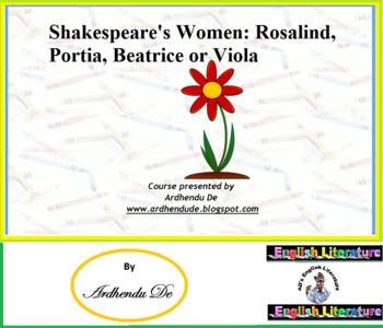 Shakespeare's Women: Rosalind, Portia, Beatrice or Viola