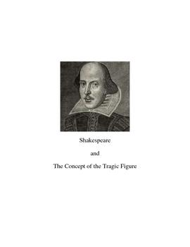 Shakespeare: the Characteristics of the Tragic Figure