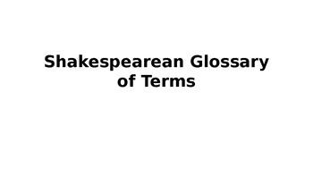 Shakespearean Glossary of Terms Powerpoint