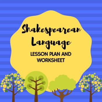 Shakespearean Language Lesson Plan and Worksheet