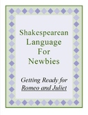 Shakespeare Language for Newbies:Getting Ready for Romeo and Juliet
