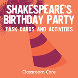 Shakespeare's Birthday Party: Task Cards & Activities to Introduce Shakespeare