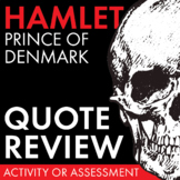 Hamlet Quote Review Worksheet, Review Game/Race for Shakespeare's Play