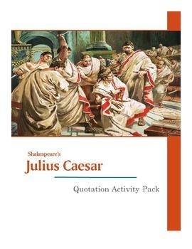 Shakespeare's Julius Caesar Quotation Activity Pack