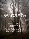 Macbeth: 50 Question Final Test - Quiz - Unit Assessment