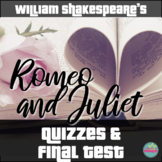 Shakespeare's Romeo and Juliet Scene Quizzes and Final Tes