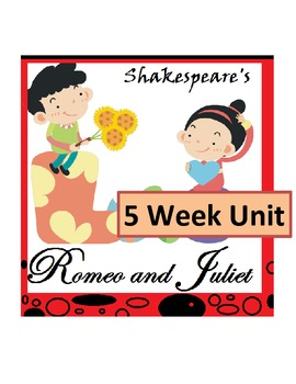 Shakespeare's Romeo and Juliet *UNIT BUNDLE* with Bonus Content (Common Core)