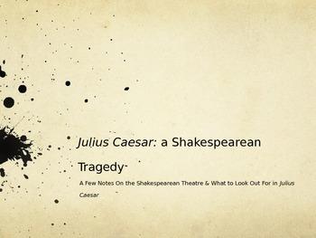Shakespeare's Theater and Julius Caesar