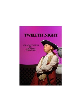 Shakespeare's Twelfth Night:  Adapted for student actors