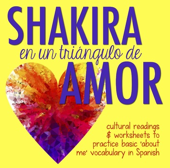 Shakira love triangle reading in Spanish: nationality, weather, professions