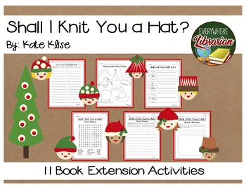 Shall I Knit You a Hat?: A Christmas Yarn by Kate Klise 11 Extension Activities
