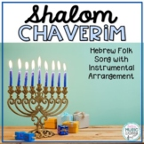 Shalom Chaverim - Hanukkah, Hebrew Folk Song with Orff Accompaniment