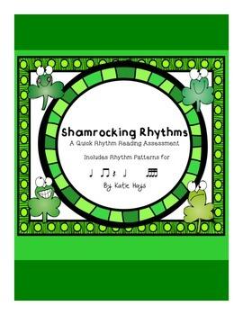 ShamRocking Rhythm Patterns: A Quick Rhythmic Assessment