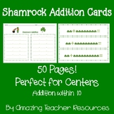Shamrock Addition Cards - Math Centers! Addition within 10 for St. Patrick's Day