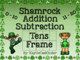 Shamrock Addition & Subtraction: Tens Frame 0 - 20