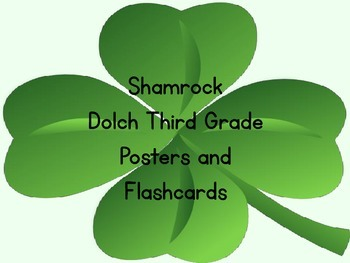 Shamrock Clover Dolch Third Grade Sight Word Posters and Flashcards