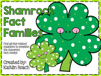 Shamrock Fact Families
