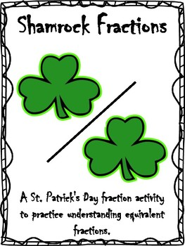 Shamrock Fractions: St. Patrick's Day