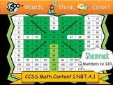 Shamrock Hundreds Chart to 120 - Watch, Think, Color! CCSS.1.NBT.A.1