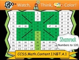 Shamrock Hundreds Chart to 120 - Watch, Think, Color! CCSS