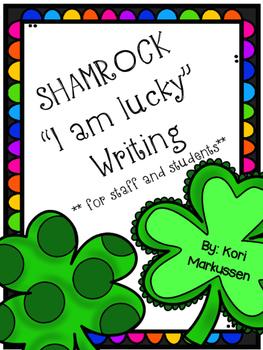 """Shamrock """"I am lucky"""" writing"""