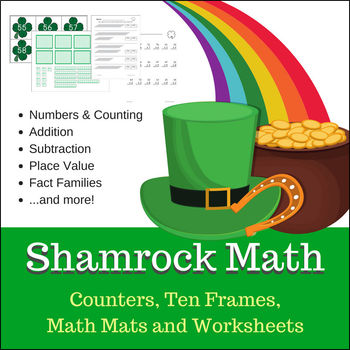 Shamrock Math for March - Counters, Mats & Worksheets