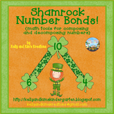 Shamrock Number Bonds! {math tools for composing and decom