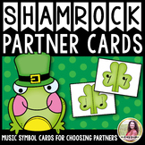 Partner Cards: Shamrock Partner Choosing Cards {Music Symbols}