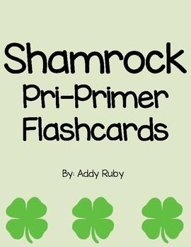 Shamrock - Pre-primer Flashcards