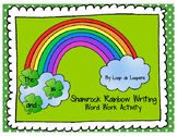 Shamrock Rainbow Writing: Word Work Activity