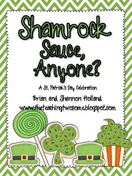 Shamrock Sauce, Anyone?  A St. Patrick's Day Celebration