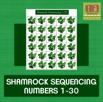Sequencing Numbers From 1-30 - Shamrocks!
