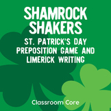 Shamrock Shakers: St. Patrick's Day Preposition & Limerick Game