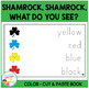 Shamrock, Shamrock, What Do You See? Color Cut & Paste Book