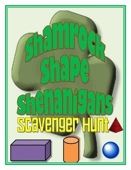 Shamrock Shape Shenanigans (Volume and Surface Area of Shapes Scavenger Hunt)
