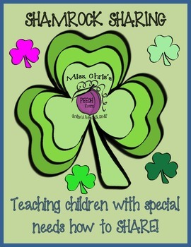 Shamrock Sharing {Teaching Students with Special Needs to Share}