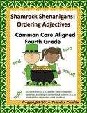 Shamrock Shenanigans Ordering Adjectives (Fourth Grade Common Core Aligned)