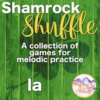 Shamrock Shuffle: Games for practicing la